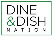 Dine and Dish Nation